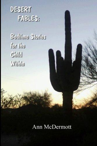 Desert Fables-Bedtime Stories for the Child Within ebook by Ann McDermott