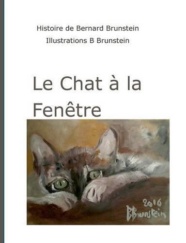 Le Chat a la Fenetre French Edition  ebook by Bernard Brunstein