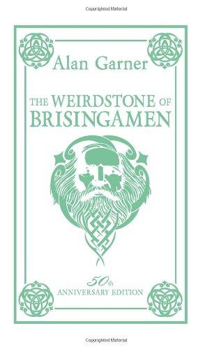 The Weirdstone of Brisingamen ebook by Alan Garner