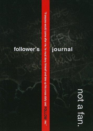 Not a Fan Followers Journal ebook by Zondervan