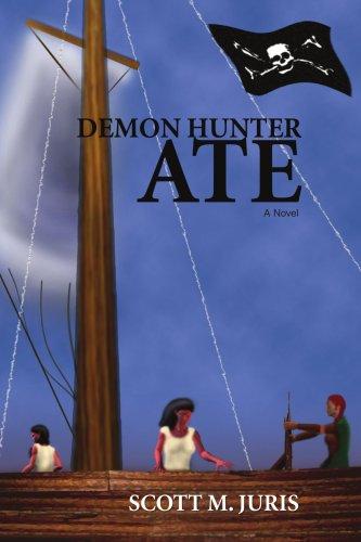 Demon Hunter Ate ebook by Scott Juris