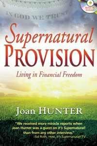 Supernatural Provision w-CD ebook by Hunter Joan