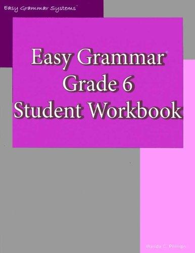 Easy Grammar- Grade 6 Student Workbook ebook by Wanda C. Phillips