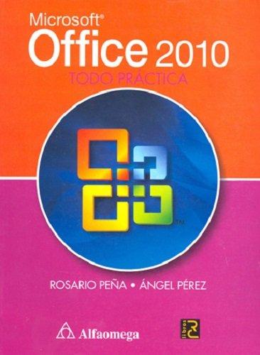 Office 2010 - Todo Práctica Spanish Edition  ebook by ÁNGEL