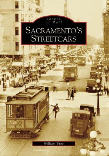 Sacramentos Streetcars Images of Rail  ebook by William Burg