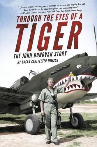 Through the Eyes of a Tiger- The John Donovan Story ebook by Susan Clotfelter Jimison