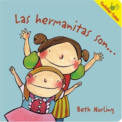 Las hermanitas son   Toddler Tales  Spanish Edition by Beth Norling 2008-09-01  ebook by