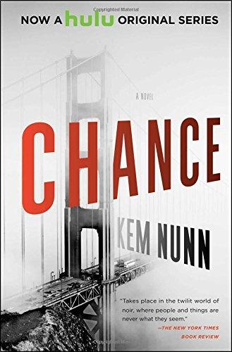 Chance- A Novel ebook by Kem Nunn