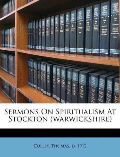 Sermons on spiritualism at Stockton Warwickshire  ebook by Thomas d. 1912 Colley