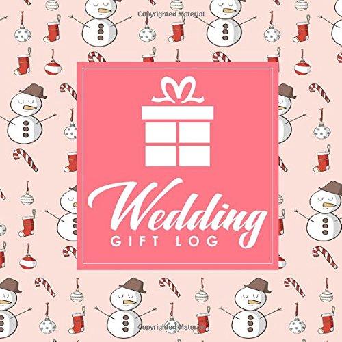Wedding Gift Log- Wedding Gift Log Book Gift Notebook Gift Journal Gift Registry List Recorder Organizer Keepsake Volume 78  ebook by Rogue Plus Publishing