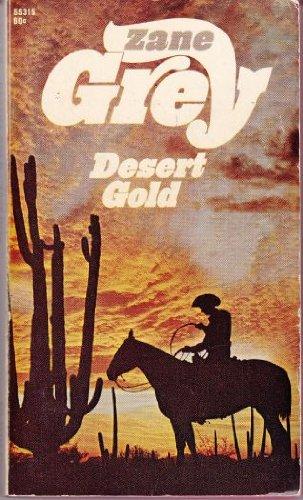 Desert Gold ebook by Zane (gray) Grey