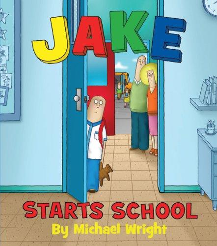 Jake Starts School ebook by Michael Wright