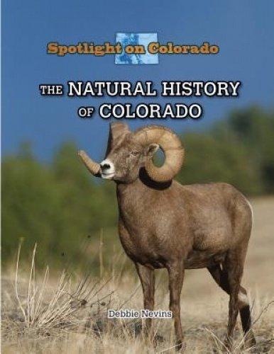 The Natural History of Colorado Spotlight on Colorado  ebook by Debbie Nevins