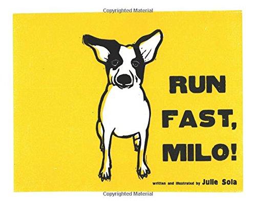 Run Fast Milo ebook by Julie Sola