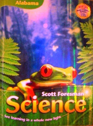 Scott Foresman Science Grade 2 Alabama Edition  ebook by Foots, Flood, Goldston, Key, La Cummins