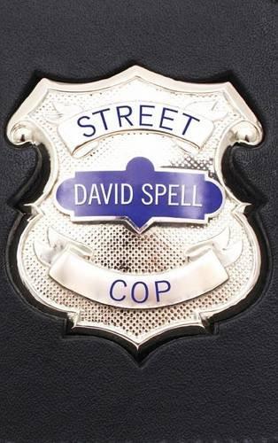 Street Cop ebook by David Spell