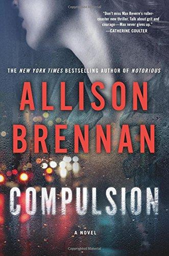 Compulsion- A Novel Max Revere Novels  ebook by Allison Brennan