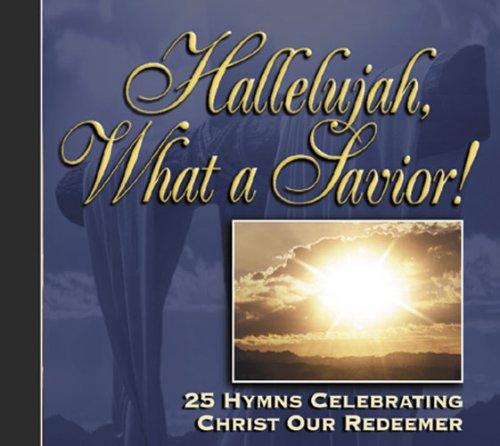 Hallelujah What a Savior ebook by Kenneth W. Osbeck