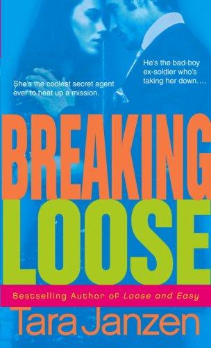 Breaking Loose Steele Street  ebook by Tara Janzen