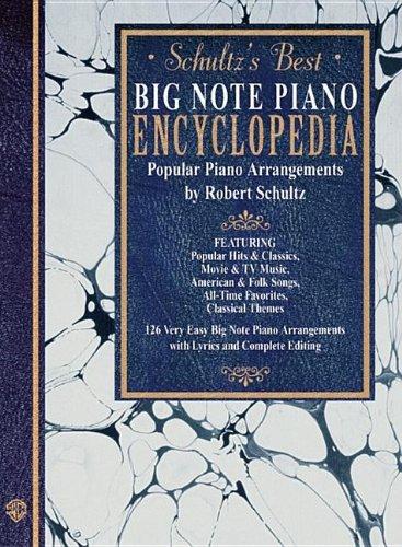 Schultzs Best Big Note Piano Encyclopedia ebook by Robert Schultz