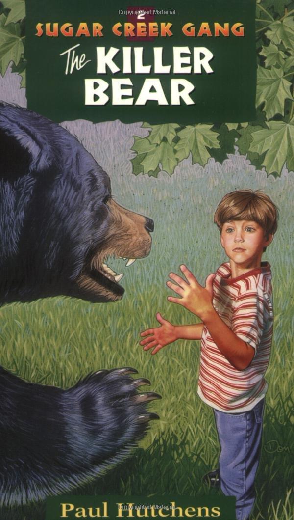 The Killer Bear Sugar Creek Gang Original Series  ebook by Paul Hutchens