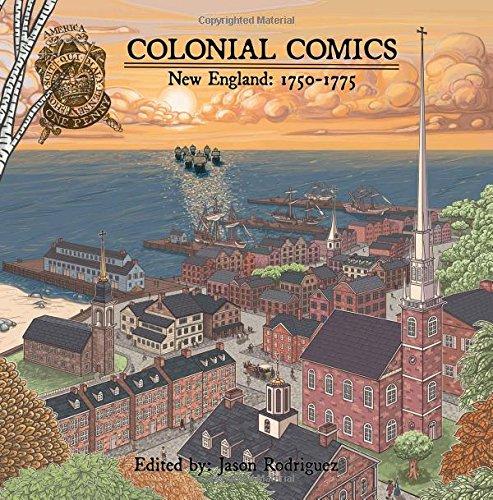 Colonial Comics Volume II- New England 1750–1775 ebook by Jason Rodriguez