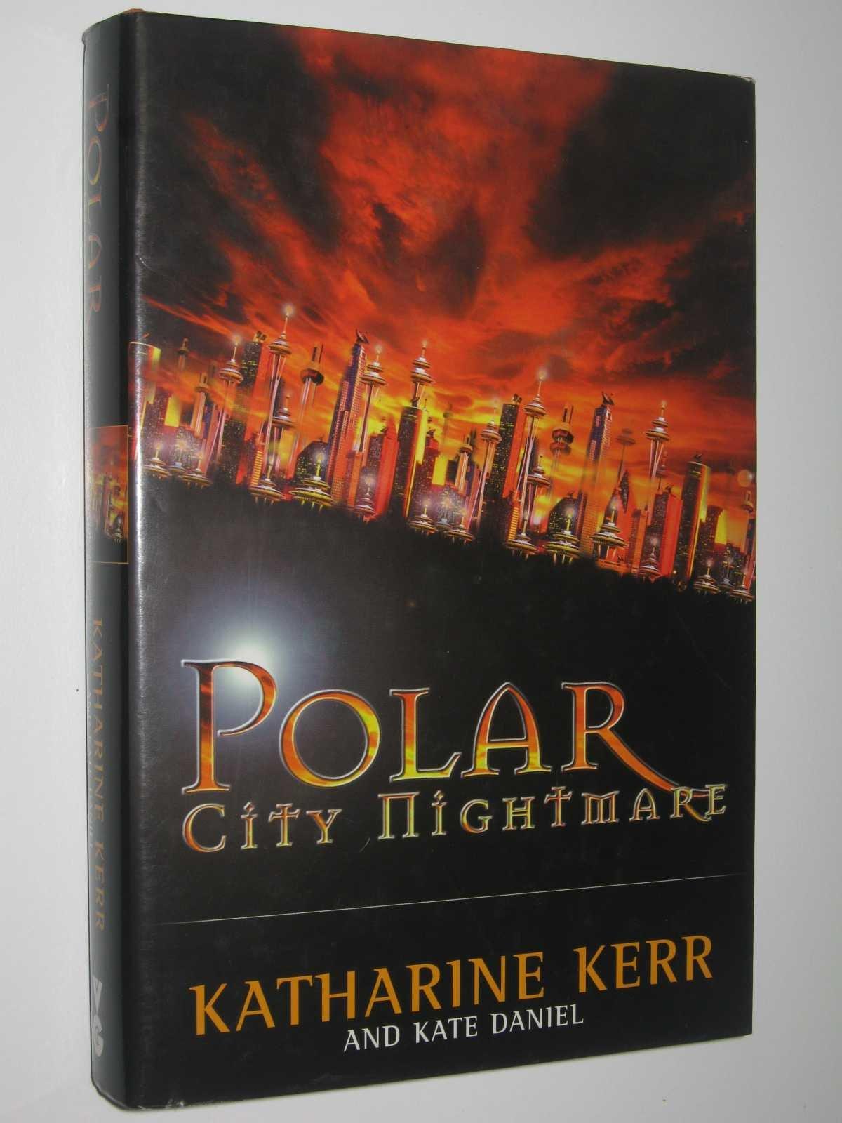 Polar City Nightmare ebook by Katharine; Daniel, Kate Kerr