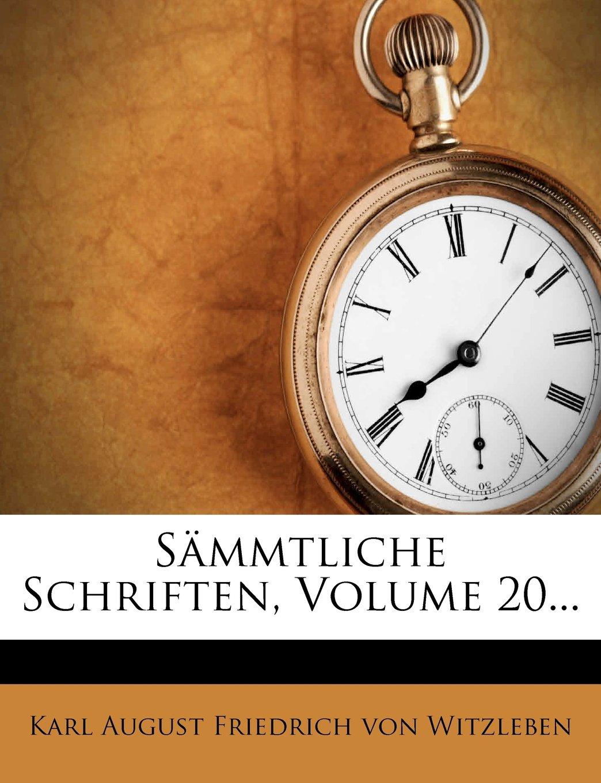 Sämmtliche Schriften Volume 20   German Edition  ebook by Karl August Friedrich von Witzleben