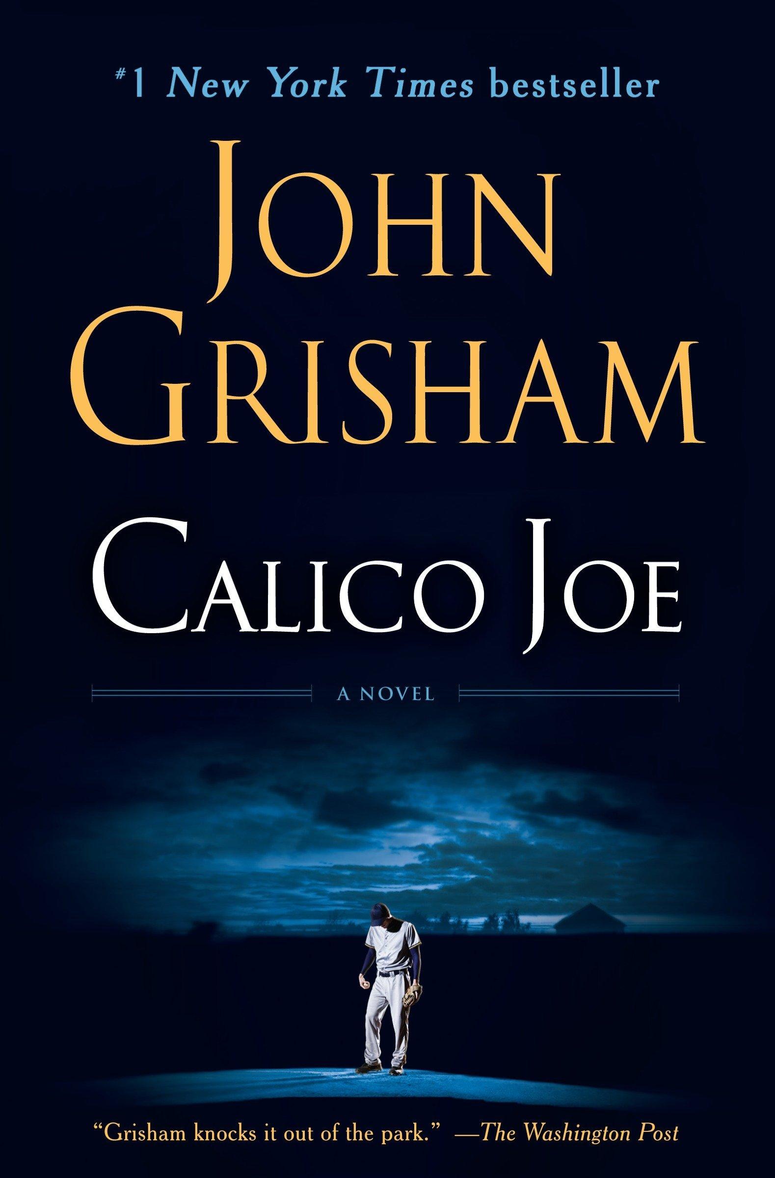 Calico Joe- A Novel ebook by John Grisham
