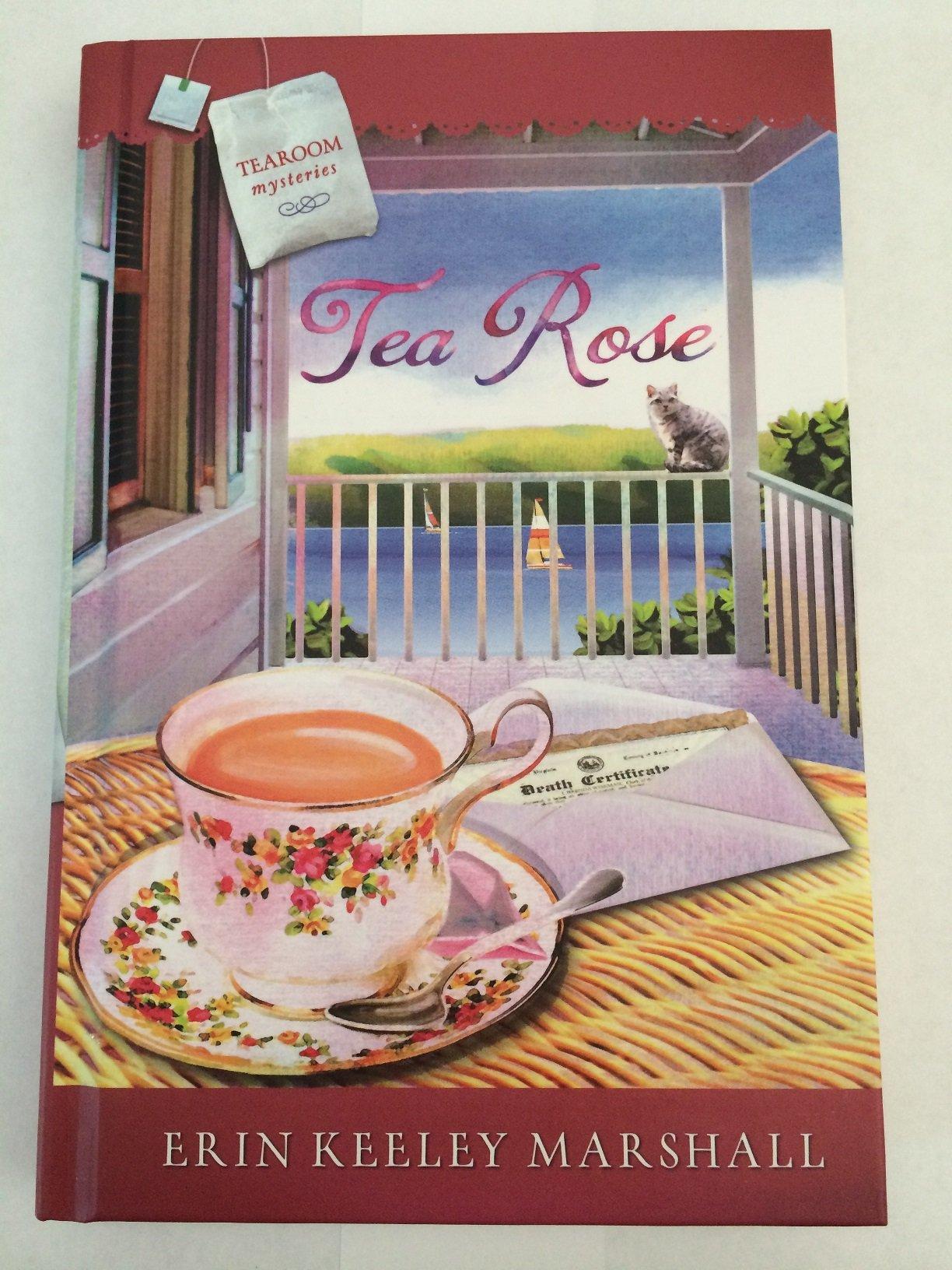 TeaRoom Mysteries Tea Rose Guideposts ebook by Erin Keeley Marshall