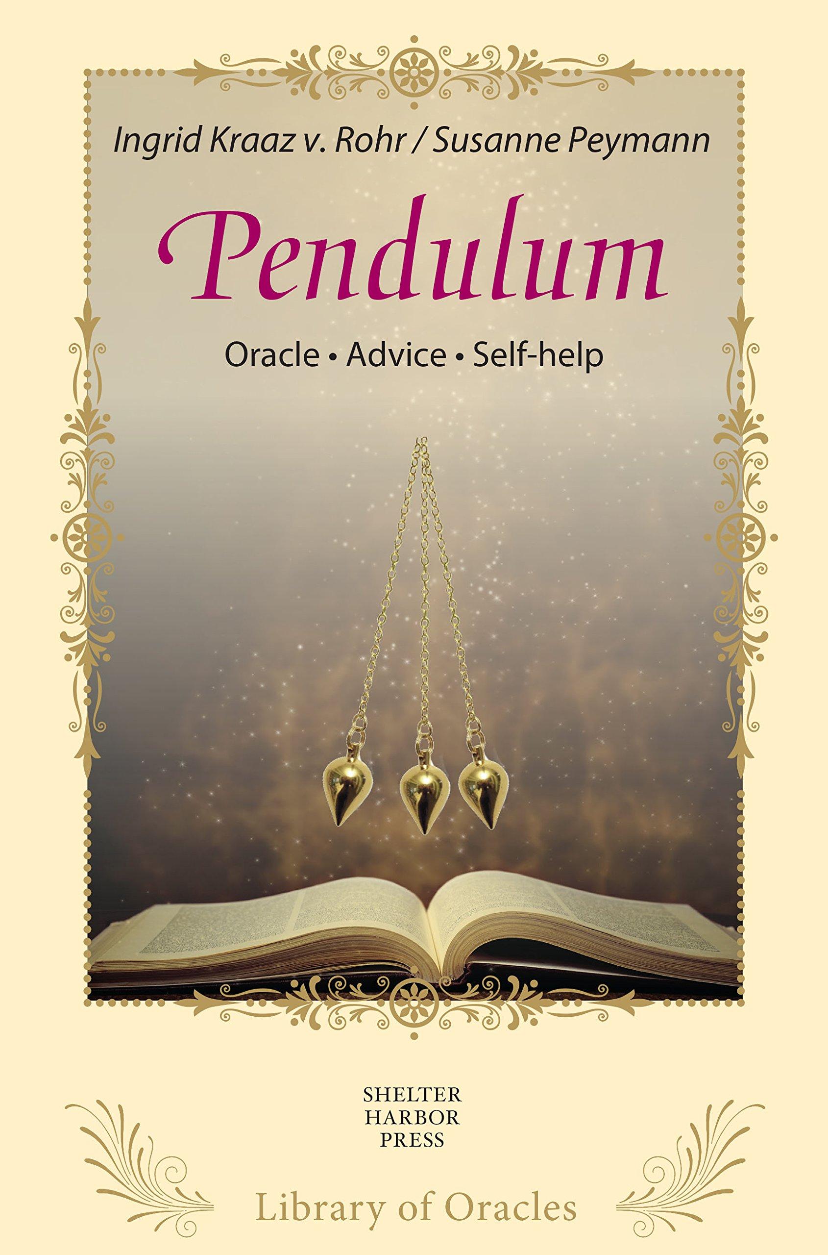 Pendulum- The Magic Pendulum Library of Oracles  ebook by Susanne Peymann