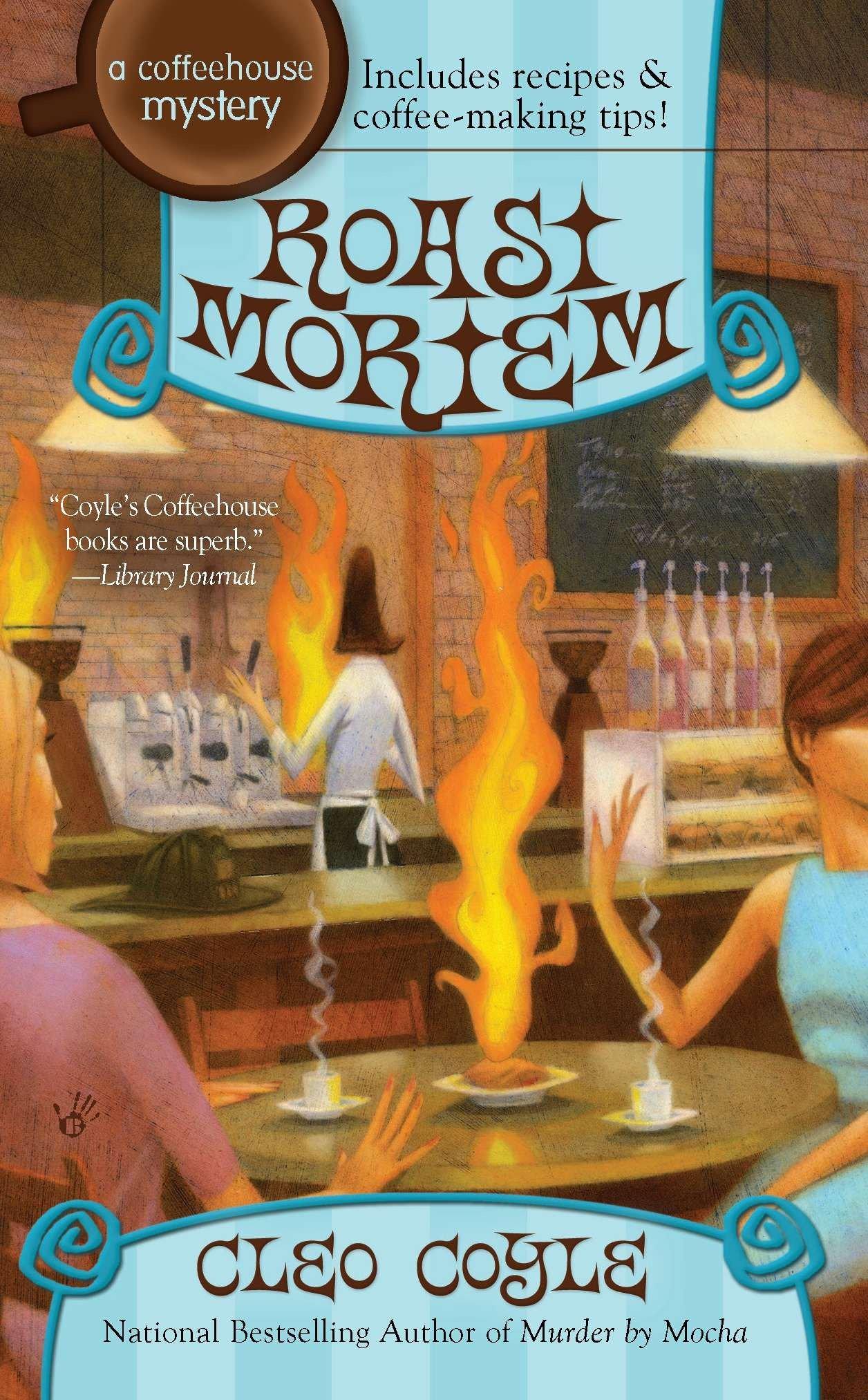 Roast Mortem A Coffeehouse Mystery  ebook by Cleo Coyle