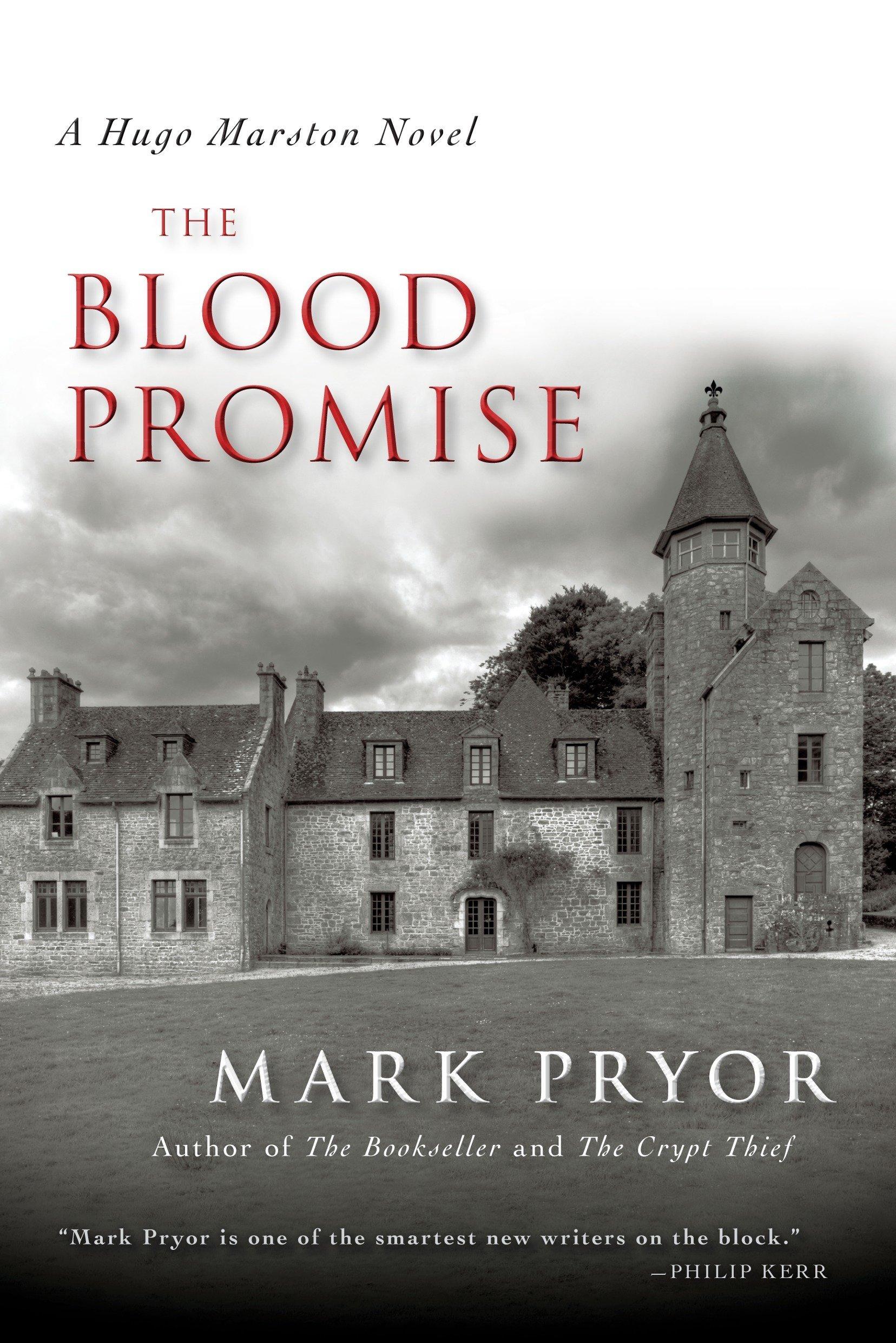 The Blood Promise- A Hugo Marston Novel ebook by Mark Pryor